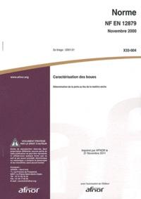 Norme NF EN 12879 Caractérisation des boues - Détermination de la perte au feu de la matière sèche.pdf