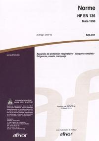 Norme NF EN 136 Appareils de protection respiratoire - Masques complets - Exigences, essais, marquage.pdf