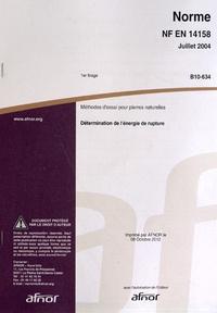 Norme NF EN 14158 Méthodes dessai pour pierres naturelles - Détermination de lénergie de rupture.pdf