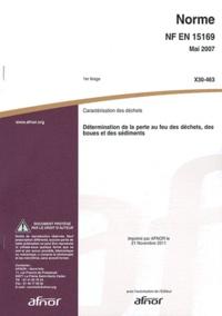 Norme NF EN 15169 Caractérisation des déchets - Détermination de la perte au feu des déchets, des boues et des sédiments.pdf