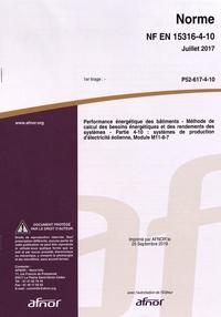Ebook pour les nuls télécharger Norme NF EN 15316-4-10 Performance énergétique des bâtiments  - Méthode de calcul des besoins énergétiques et des rendements des systèmes - Partie 4-10 : systèmes de production d'électricité éolienne, module M11-8-7 in French 5552120008039  par AFNOR