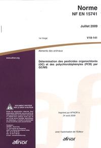 Openwetlab.it Norme NF EN 15741 Aliments des animaux - Détermination des pesticides organochlorés (OC) et des polychlorobiphényles (PCB) par GC/MS Image