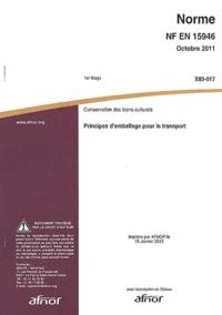 Goodtastepolice.fr Norme NF EN 15946 Conservation des biens culturels - Principes d'emballage pour le transport Image