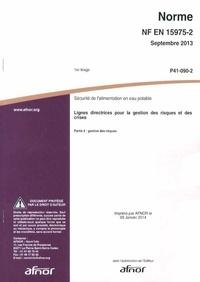 Histoiresdenlire.be Norme NF EN 15975-2 Sécurité de l'alimentation en eau potable - Lignes directrices pour la gestion des risques et des crises - Partie 2 : gestion des risques Image