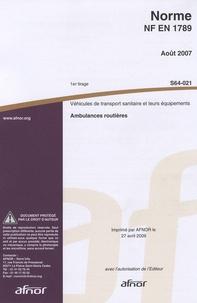 Norme NF EN 1789 Véhicules de transport sanitaire et leurs équipements - Ambulances routières.pdf