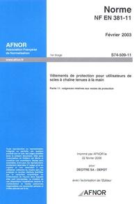 Histoiresdenlire.be Norme NF EN 381-11 Février 2003, Vêtements de protection pour utilisateurs de scies à chaîne tenues à la main - Partie 11 : Exigences relatives aux vestes de protection Image