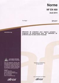 Norme NF EN 469 Vêtements de protection pour sapeurs pompiers - Exigences de performance pour les vêtements de protection pour la lutte contre lincendie.pdf