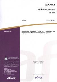 Lire un téléchargement de livre Norme NF EN 60079-10-1 Atmosphères explosives  - Partie 10-1 : classement des emplacements - Atmosphères explosives gazeuses par AFNOR PDB RTF CHM en francais 5552120007926