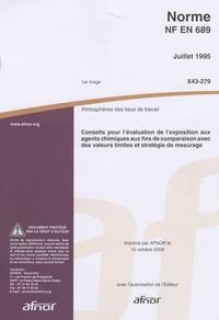 Histoiresdenlire.be Norme NF EN 689 Conseils pour l'évaluation de l'exposition aux agents chimiques aux fins de comparaison avec des valeurs limites et stratégie de mesurage - Atmosphères des lieux de travail Image