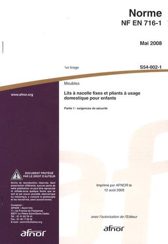 AFNOR - Norme NF EN 716-1 Meubles - Lits à nacelle fixes et pliants à usage domestique pour enfants Partie 1 : exigences de sécurité.