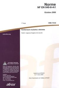 Histoiresdenlire.be Norme NF EN 840-6+A1 Conteneurs roulants à déchets - Partie 6 : exigences d'hygiène et de sécurité Image