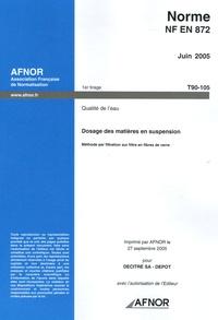 Deedr.fr Norme NF EN 872 Juin 2005 Qualité de l'eau - Dosage des matières en suspension Image