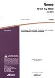 AFNOR - Norme NF EN ISO 11930 Cosmétiques - Microbiologie - Evaluation de la protection antimicrobienne d'un produit cosmétique.