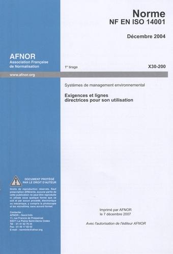 AFNOR - Norme NF EN ISO 14001 Systèmes de management environnemental - Exigences et lignes directrices pour son utilisation.