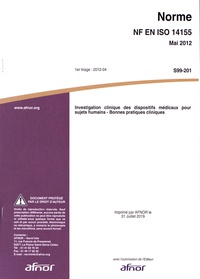 Ebooks rapidshare télécharger deutsch Norme NF EN ISO 14155 Investigation clinique des dispositifs médicaux pour sujets humains  - Bonnes pratiques cliniques