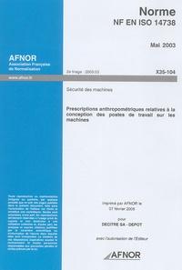 Histoiresdenlire.be Norme NF EN ISO 14738, Mai 2003 Sécurité des machines - Prescriptions anthropométriques relatives à la conceptrion des postes de travail sur les machines Image