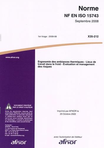 AFNOR - Norme NF EN ISO 15743 Ergonomie des ambiances thermiques - Lieux de travail dans le froid : évaluation et management des risques.