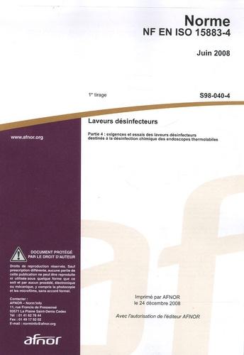 AFNOR - Norme NF EN ISO 15883-4 Laveurs désinfecteurs - Partie 4 : exigences et essais pour laveurs désinfecteurs destinés à la désinfection chimique des endoscopes thermolabiles.