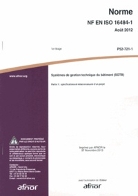 Openwetlab.it Norme NF EN ISO 16484-1 Systèmes de gestion technique du bâtiment (SGTB) - Partie 1 : spécifications et mise en oeuvre d'un projet Image