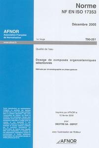 Norme NF EN ISO 17353, Décembre 2005 Qualité de leau - Dosage de composés organostanniques sélectionnés.pdf