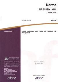 Norme NF EN ISO 19011 Lignes directrices pour l'audit des sytèmes de management -  AFNOR |