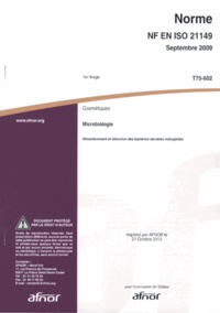 Epub books télécharger torrent Norme NF EN ISO 21149 Cosmétiques  - Microbiologie - Dénombrement et détection des bactéries aérobies mésophiles