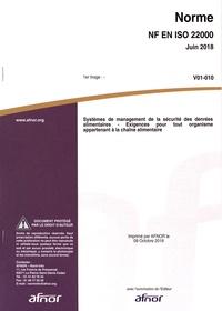 AFNOR - Norme NF EN ISO 22000 Systèmes de management de la sécurité des denrées alimentaires - Exigences pour tout organisme appartenant à la chaîne alimentaire.