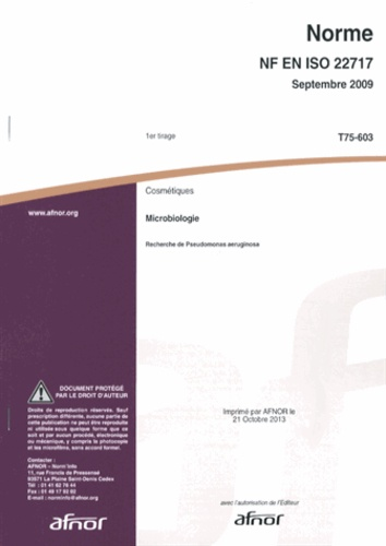 AFNOR - Norme NF EN ISO 22717 Cosmétiques - Microbiologie - Recherche de Pseudomonas aeruginosa.