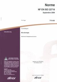 Accentsonline.fr Norme NF EN ISO 22718 Cosmétiques - Microbiologie - Détection de Staphylococcus aureus Image