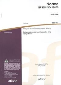 Norme NF EN ISO 22870 Analyses de biologie délocalisées (ADBD) - Exigences concernant la qualité et la compétence.pdf