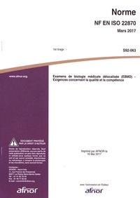 Livre google téléchargement gratuit Norme NF EN ISO 22870 Examens de biologie médicale délocalisée (EBMD)  - Exigences concernant la qualité et la compétence 5552120007582 par AFNOR