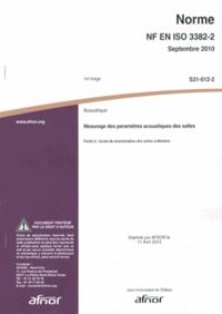 Norme NF EN ISO 3382-2 Acoustique - Mesurage des paramètres acoustiques des salles Partie 2 : durée de réverbération des salles ordinaires.pdf