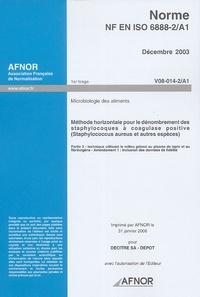 Histoiresdenlire.be Norme NF EN ISO 6888-2/A1 Microbiologie des aliments - Méthode horizontale pour le dénombrement des staphylocoques à coagulase positive (Staphylococcus aureus et autres espèces)Partie 2 : technique utilisant le milieu gélosé au plasma de lapin et au Image