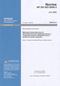 Era-circus.be Norme NF EN ISO 6888-3 Microbiologie des aliments - Méthode horizontale pour le dénombrement des staphylocoques à coagulase positive (Staphylococcus aureus et autres espèces) Partie 3 Image