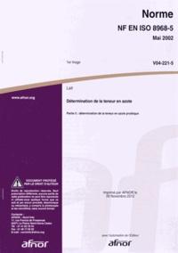 Norme NF EN ISO 8968-5 Détermination de la teneur en azote (lait) - Partie 5 : détermination de la teneur en azote protéique.pdf