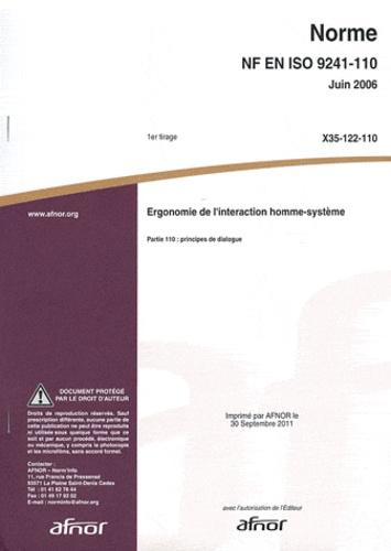 AFNOR - Norme NF EN ISO 9241-110 Ergonomie de l'interaction homme-système - Partie 110 : principes de dialogue.