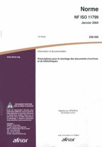 Deedr.fr Norme NF ISO 11799 Information et documentation - Prescriptions pour le stockage des documents d'archives et de bibliothèques Image