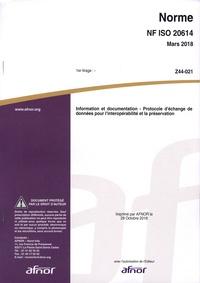 Téléchargement de manuels électroniques Norme NF ISO 20614 Information et documentation  - Protocole d'échange de données pour l'interopérabilité et la préservation