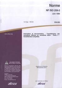 Norme NF ISO 259-2 Information et documentation - Translittération des caractères hébreux en caractères latins Partie 2 : translittération simplifiée.pdf