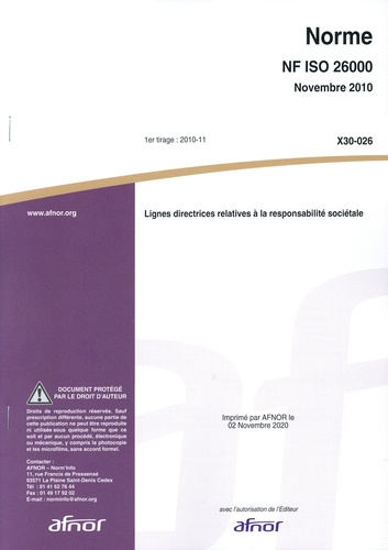 AFNOR - Norme NF ISO 26000 - Lignes directrices relatives à la responsabilité sociétale.