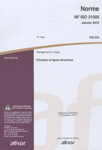 AFNOR - Norme NF ISO 31000 Management du risque - Principes et lignes directrices.