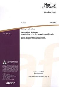 Norme NF ISO 8260 Lait et produits laitiers - Dosage des pesticides organochlorés et des polychlorobiphényles.pdf