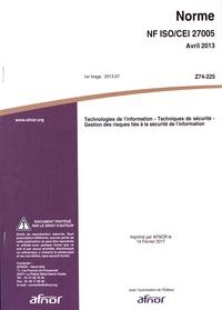 Norme NF ISO/CEI 27005 Technologies de linformation - Techniques de sécurité - Gestion des risques liés à la sécurité de linformation.pdf