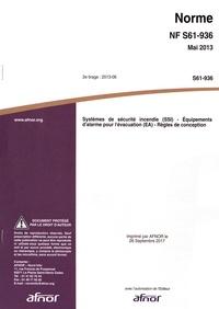 Histoiresdenlire.be Norme NF S61-936 Systèmes de sécurité incendie (SSI) - Equipements d'alarme pour l'évacuation (EA) - Règles de conception Image