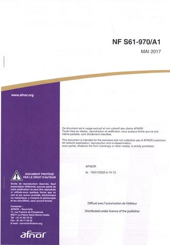 AFNOR - Norme NF S61-970/A1, Règles d'installation des Systèmes de Détection Oncendie (S.D.I).