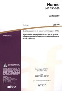 Norme NF S96-900 Qualité des centres de ressources biologiques (CRB) - Système de management dun CRB et qualité des ressources biologiques dorigine humaine et microbienne.pdf