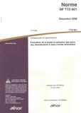 AFNOR - Norme NF T72-901 Antiseptiques et désinfectants chimiques - Evaluation de la durée d'utilisation des bains des désinfectants à base d'acide peracétique.