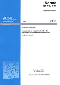 Histoiresdenlire.be Norme NF V12-031 : Produits de pépinières - Jeunes plants et jeunes touffes de pépinières fruitières et ornementales Image