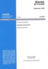 Norme NF V12-054 : Produits de pépinières - Conifères dornement.pdf
