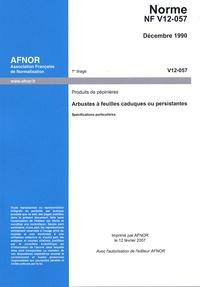 Deedr.fr Norme NF V12-057 : Produits de pépinières - Arbustes à feuilles caduques ou persistantes Image